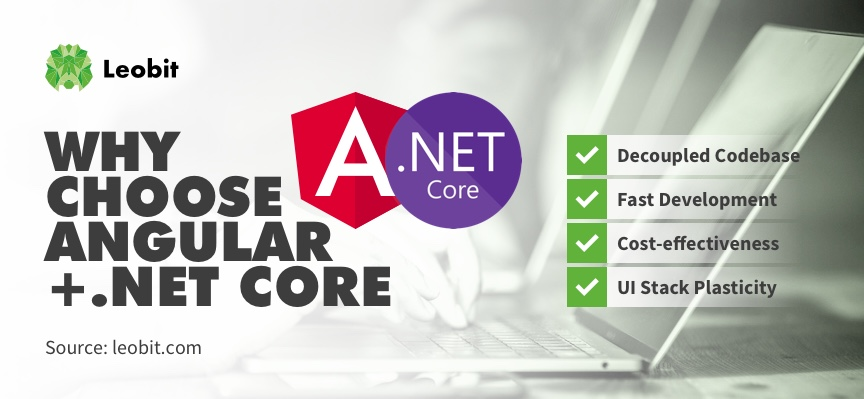 Angular and .Net core tech stack advantages